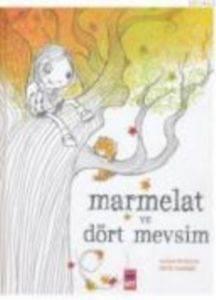 Marmelat ve Dört Mevsim