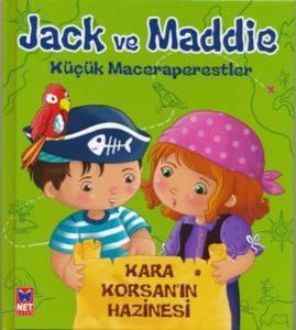 Jack Ve Maddie Küçük Maceraperestler Kara Korsanın Hazinesi