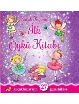 Küçük Kızımın İlk Öykü Kitabı