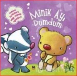 Minik Hayvanlar-Minik Ayı Dumdum