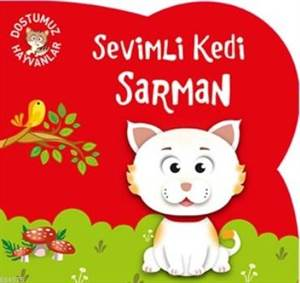 Sevimli Kedi Sarman; Dostumuz Hayvanlar