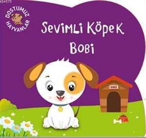 Sevimli Köpek Bobi; Dostumuz Hayvanlar