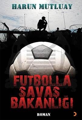 Futbolla Savaş Bakanlığı