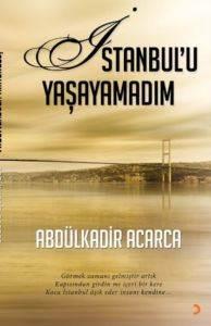 İstanbul'u Yaşayamadım