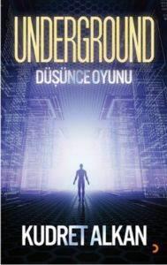 Underground- Düşünce Oyunu