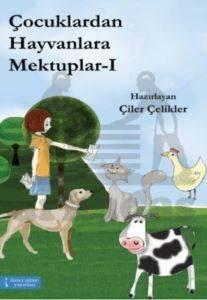 Çocuklardan Hayvanlara Mektuplar 1