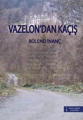 Vazelon'dan Kaçış