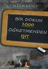 Bir Dokun 1000 Öğretmenden İşit