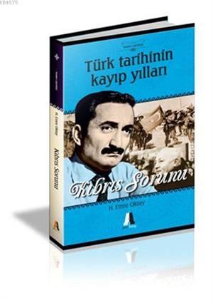 Kıbrıs Sorunu (Türk Tarihinin Kayıp Yılları)