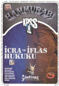 İhtiyaç KPSS A Grubu İcra ve İflas Hukuku Konu Anlatımlı 2013