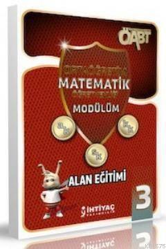 İhtiyaç ÖABT Ortaöğretim Matematik Öğretmenliği Modülüm 3