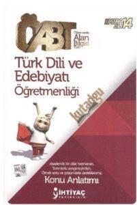 İhtiyaç ÖABT Türk Dili ve Edebiyatı Öğretmenliği Konu Anlatımı 2014