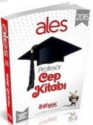 İhtiyaç ALES Profesör Cep Kitabı 2015