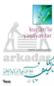 Kur'an'la Yaşayanlar