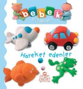 Bebek Kitapları - Hareket Edenler