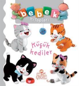 Bebek Kitapları - Küçük Kediler