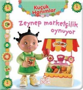Küçük Hanımlar - Zeynep Marketçilik Oynuyor