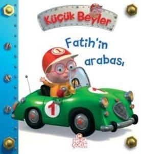 Küçük Beyler Fatih'in Arabası