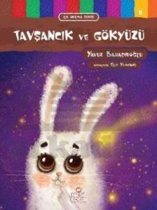 İlk Okuma Serisi - Tavşancık ve Gökyüzü