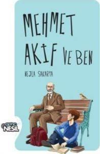 Mehmet Akif Ve Ben