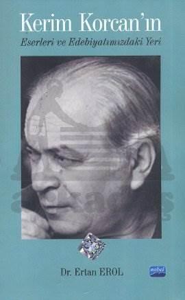 Kerim Korcan'ın Eserleri ve Edebiyatımızdaki Yeri