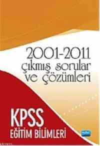 KPSS 2001-2011 Çıkmış Sorular ve Çözümleri