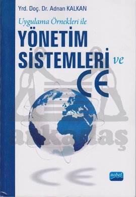 Uygulama Örnekleri ile Yönetim Sistemleri ve CE