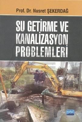 Su Getirme ve Kanalizasyon Problemleri