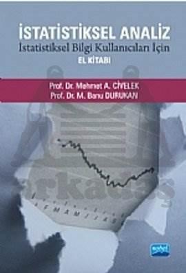 İstatistiksel Analiz - İstatistiksel Bilgi Kullanıcıları İçin El Kitabı