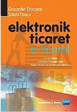 Elektronik Ticaret E- Ticaret