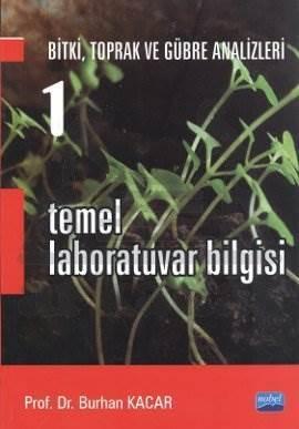 Temel Laboratuvar Bilgisi 1 - Bitki, Toprak ve Gübre Analizleri