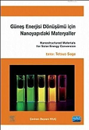 Güneş Enerjisi Dönüşümü İçin Nanoyapıdaki Materyaller