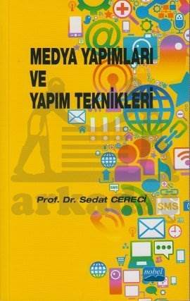 Medya Yapımları ve Yapım Teknikleri
