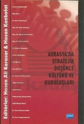 Avrasya'da Stratejik Düşünce Kültürü ve Kuruluşları