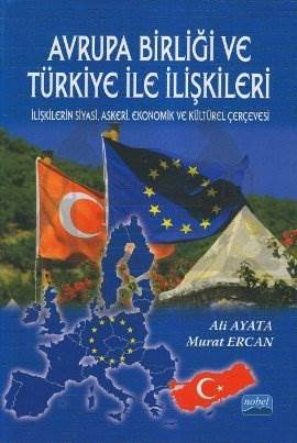 Avrupa Birliği ve Türkiye ile İlişkileri