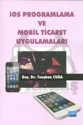İOS Programlama ve Mobil Ticaret Uygulamaları