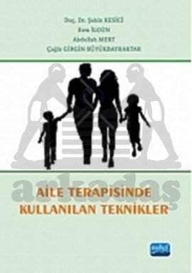 Aile Terapisinde Kullanılan Teknikler