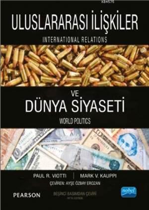 Uluslararasi Iliskiler ve Dünya Siyaseti