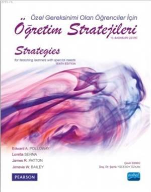 Öğretim Stratejileri; Özel Gereksinimi Olan Öğrenciler İçin