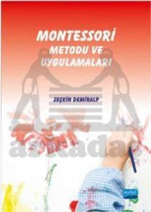 Montessori Metodu ve Uygulamaları