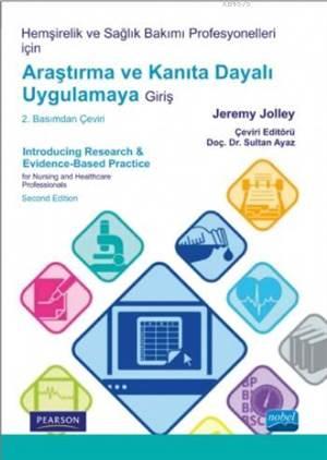 Araştırma Ve Kanıta Dayalı Uygulamaya Giriş