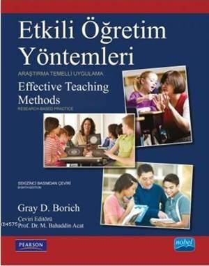 Etkili Öğretim Yöntemleri; Araştırma Temelli Uygulama
