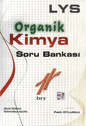 Lys Organik Kimya Soru Bankası /Fatih Oylumlu .