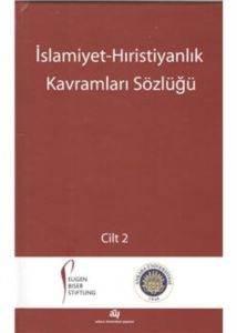İslamiyet Hıristiyanlık Kavramları Sözlüğü (2 Takım)