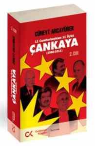11 Cumhurbaşkanı 11 Öykü Çankaya (1980-2011)