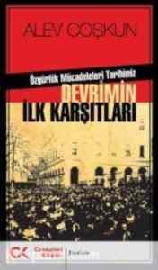 Devrimin İlk Karşıtları