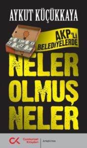 Akp'li Belediyelerde Neler Olmuş Neler