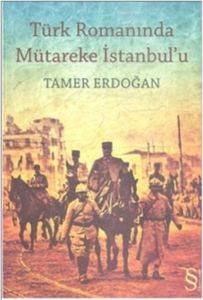 Türk Romanında Mütakere İstanbul'u