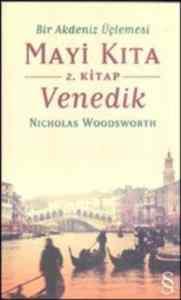 Mayi Kıta 2.Kitap: Venedik