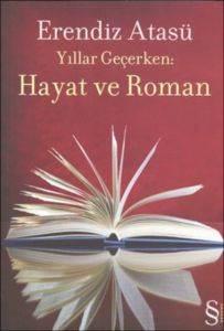 Yıllar Geçerken Hayat ve roman